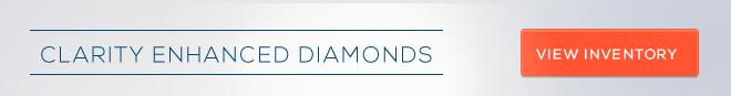 Clarity Enhanced Diamond Inventory